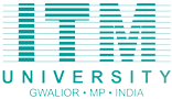 ITM University Gwalior To get Admission MBA PGDM Universities